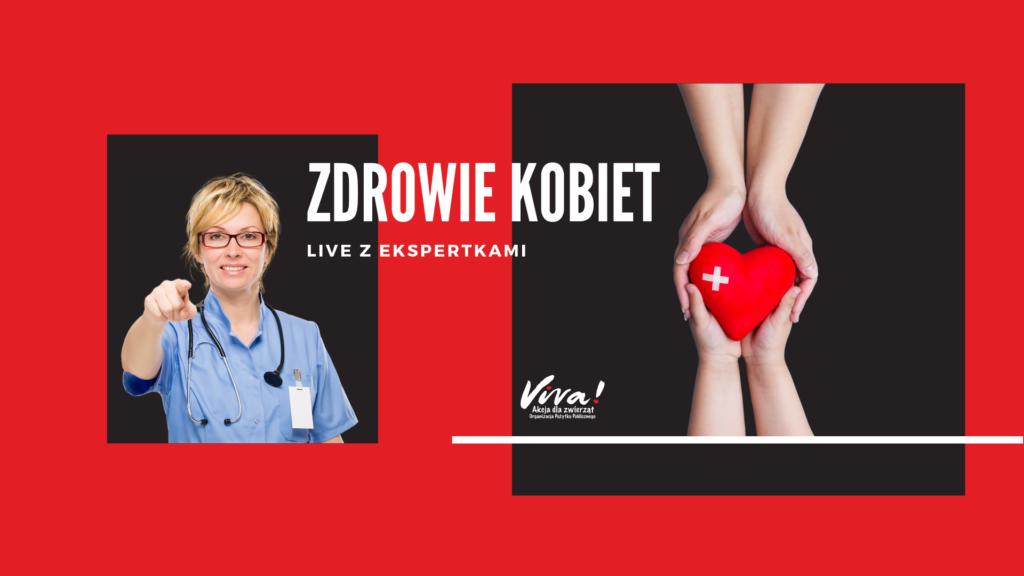 live z ekspertkami na temat zdrowia kobiet już 8 marca na profilu fundacji Viva