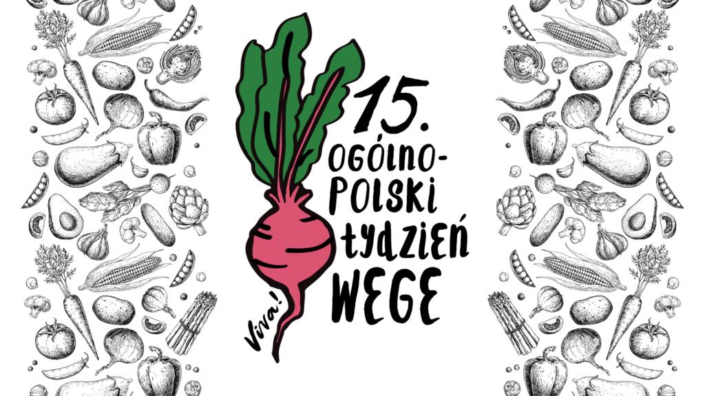 15. edycja ogólnopolskiego tygodnia wege rusza 24 maja